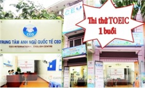 01 buổi thi thử TOEIC tại Trung tâm Anh ngữ CEO
