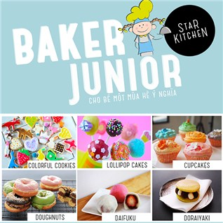 Cùng Mua - Lop hoc lam banh danh cho thieu nhi Baker Junior tai Star Kitchen