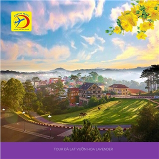 Cùng Mua - Tour Vip Da Lat - Ho Tuyen Lam - Vuon hoa Lavender - BBQ 3N3D