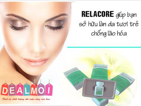 Deal Mới - Giam can Relacore