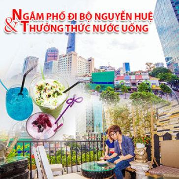 Hot Deal - Ngam pho Di Bo Nguyen Hue & Trai Nghiem Thuc Uong Theo Phong Cach Moi Tai Coffee Sai Gon View