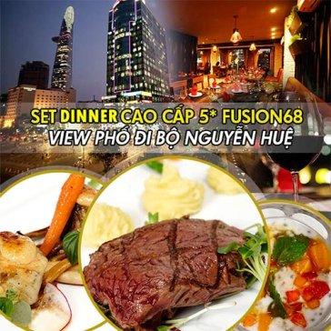 Hot Deal - 01 Trong 02 Set Dinner Cao Cap 5* Tai Fusion68