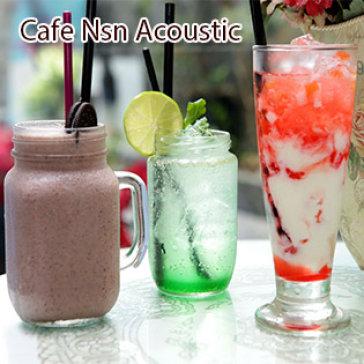 Hot Deal - Thuong Thuc Menu Nuoc Uong Tai Cafe Nsn Acoustic