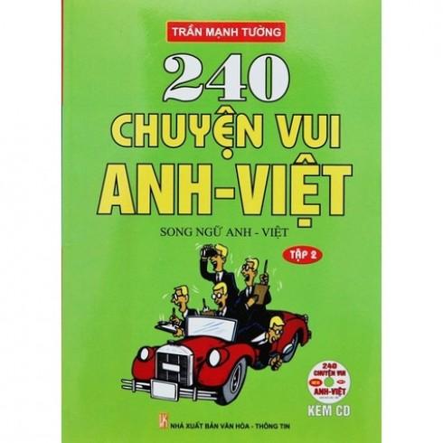 240 chuyện vui Anh - Việt song ngữ