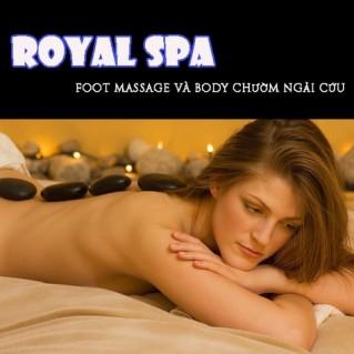 Foot massage và Body chườm ngải cứu tại Royal Spa