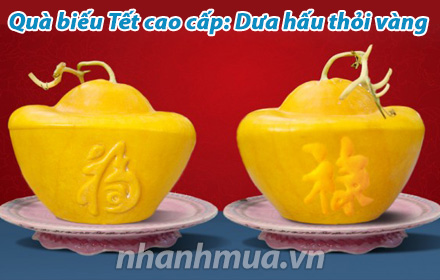 Nhanh Mua - Qua bieu Tet: Dua hau thoi vang - Dua hau thoi vang la giong dua hau lai F1 vo co m...