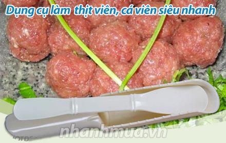 Nhanh Mua - Dung cu lam thit vien, ca vien sieu nhanh - Chat lieu nhua cao cap, an toan cho su...