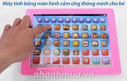 Nhanh Mua - May tinh bang choi ma hoc man hinh cam ung thong minh cho be - May co mau sac va hi...