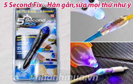 Nhanh Mua - 5 Second Fix - Han gan moi thu nhu y - Hieu qua tren moi chat lieu tu da, nhua, go ...