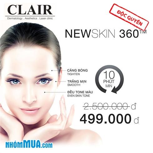 Điều trị da toàn diện CN Newskin 360™ tại Clair Clinic và Spa