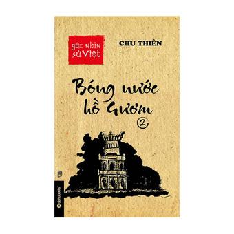 Penda - Goc nhin su Viet Bong nuoc Ho Guom 2 - Chu Thien