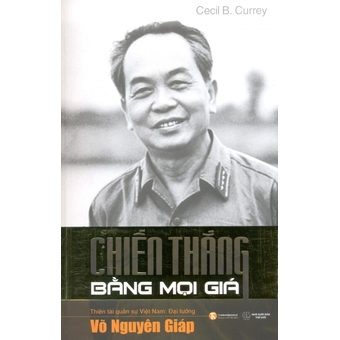 Penda - Vo Nguyen Giap - Chien Thang Bang Moi Gia - Nguyen Van Su,Cecil B. Currey