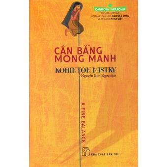 Cánh Cửa Mở Rộng - Cân Bằng Mong Manh - Nguyễn Kim Ngọc và Rohinton Mistry