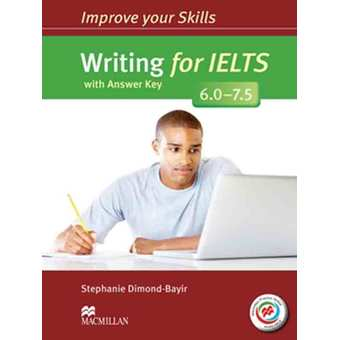 Penda - IMPROVE YOUR IELTS SKILLS 6 - 7.5 WRITING SKILLS WITH KEY & MPO PACK