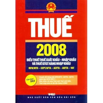 Penda - Thue 2008 - Bieu Thue Thue Xuat Khau va Nhap Khau Va Thue GTGT Hang Nhap Khau (Van Ban Moi) - Bo Tai