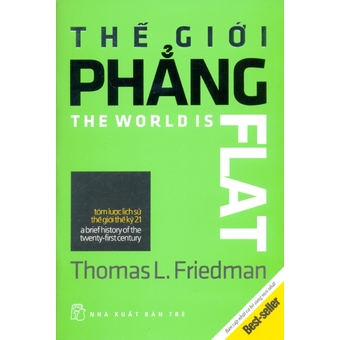 Penda - The Gioi Phang - Tom Luoc Lich Su The Gioi The Ky 21 - Nhieu dich gia va Thomas L. Friedman (Tai Ban