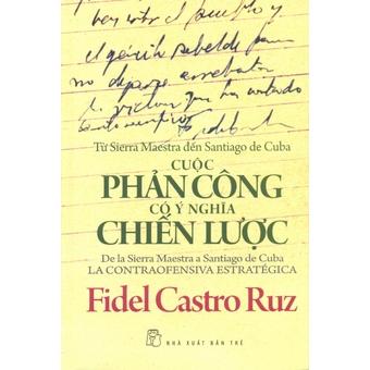 Penda - Cuoc Phan Cong Co Y Nghia Chien Luoc - Nhieu dich gia va Fidel Castro Ruz