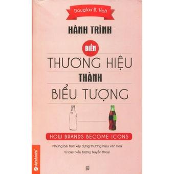 Penda - Hanh Trinh Bien Thuong Hieu Thanh Bieu Tuong - Douglas B. Holt