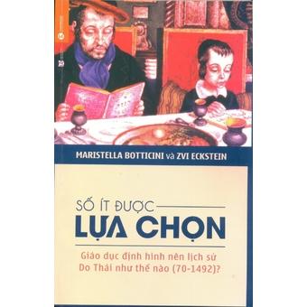 Penda - So It Duoc Lua Chon - Maristella Botticini,Zvi Eckstein,Dang Viet Vinh