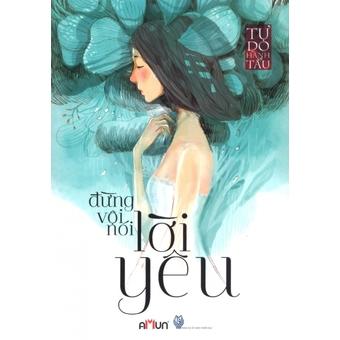 Penda - Dung Voi Noi Loi Yeu (Bia Cung) - Greenrosetq, Tu Do Hanh Tau