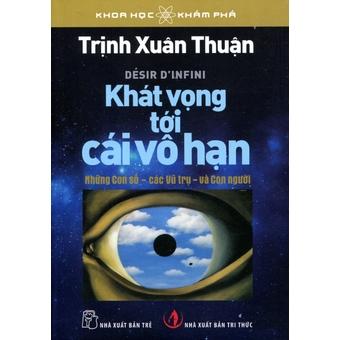 Penda - Khát Vọng Tói Cái Vo Hạn - Trinh Xuan Thuan va Pham Vǎn Thieu va Pham Nguyen Viet Hung