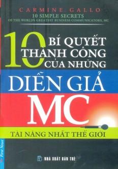 10 Bí Quyết Thành Công Của Những Diễn Giả MC...