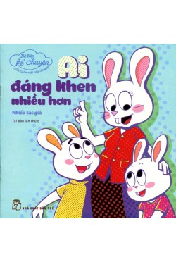Tiki - Be Tap Ke Chuyen - Ai Dang Khen Nhieu Hon