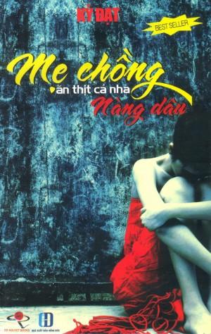Mẹ Chồng Ăn Thịt Cả Nhà Nàng Dâu (Trí Việt)