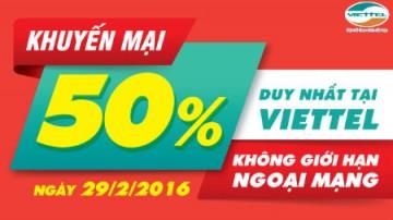 Khuyến mãi ngày 29/2 Viettel tặng 50% thẻ nạp | Tin Khuyen Mai