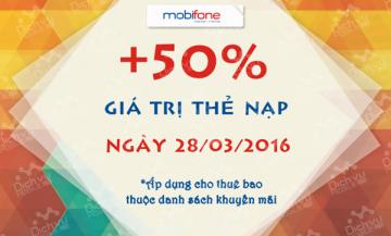 Khuyến mãi Mobifone 50% thẻ nạp ngày 28/03/2016 | Tin Khuyen Mai