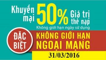 Khuyến mãi ngày 31/3 Viettel tặng 50% thẻ nạp | Tin Khuyen Mai