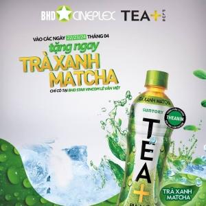 BHD Star nhận ngay 1 chai Trà Xanh Matcha TEA+ Plus | Tin Khuyen Mai