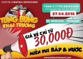 Lotte Cinema NowZone khai trương khuyến mãi giá vé chỉ 30k | Tin Khuyen Mai