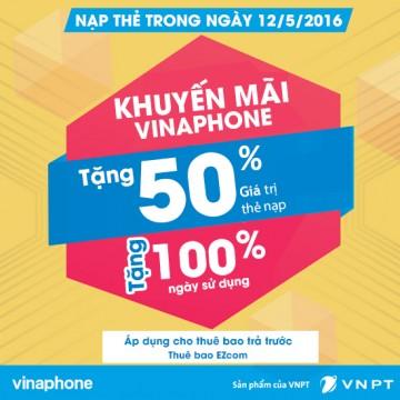 Khuyến mãi ngày Vàng 12/5/2016 Vinaphone tặng 50% thẻ nạp | Tin Khuyen Mai